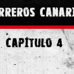 """Cuarto capítulo de """"Guerreros Canarias"""""""
