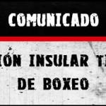Comunicado de la Federación Insular Tinerfeña de boxeo, NO SE CELEBRARÁ EL BOXAM EN TENERIFE