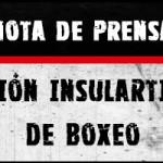 Nota prensa Federación Insular Tinerfeña de Boxeo (¿persecución al boxeo?)