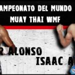 Isaac Araya y Aitor lucharán por el campeonato del mundo WMF