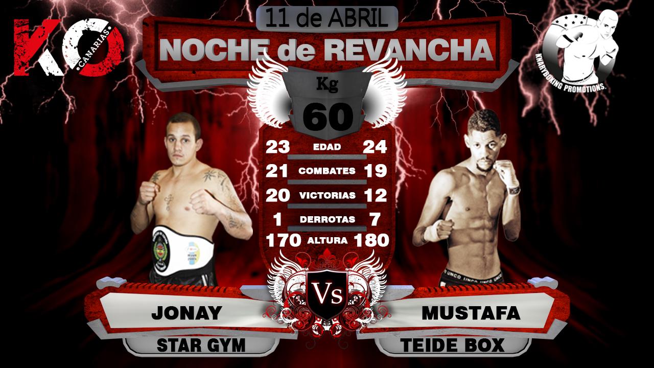 7 - JONAY VS MUSTAFA
