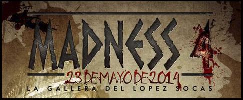 MADNESS 4