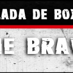 Velada de boxeo, The Brave