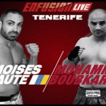 Moises baute Vs Mohamed Boubkari, ENFUSION LIVE Tenerife