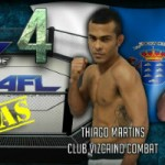 Thiago Martins Vs Daniel Requeijo, AFL 4