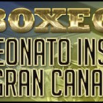 Campeonato insular Gran Canaria de Boxeo