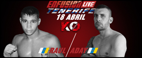 aday vs raul enfusion live