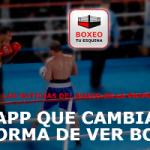"""Nueva APP de Boxeo """"BOXEO Tu Esquina"""""""