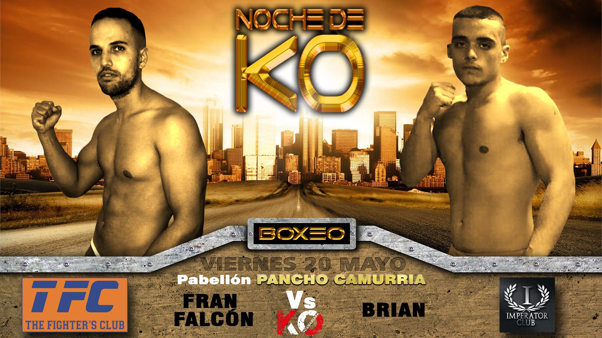 5- fran falcon vs brian, Noche de KO