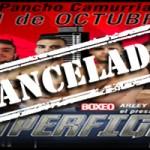 Velada Superfights, CANCELADA