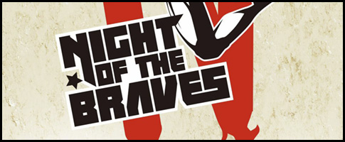 night of brave IV