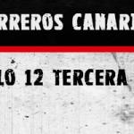 Guerreros Canarias, capítulo 12 (tercera parte)