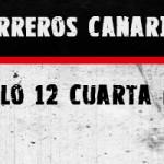 Guerreros Canarias, capítulo 12 (cuarta parte)
