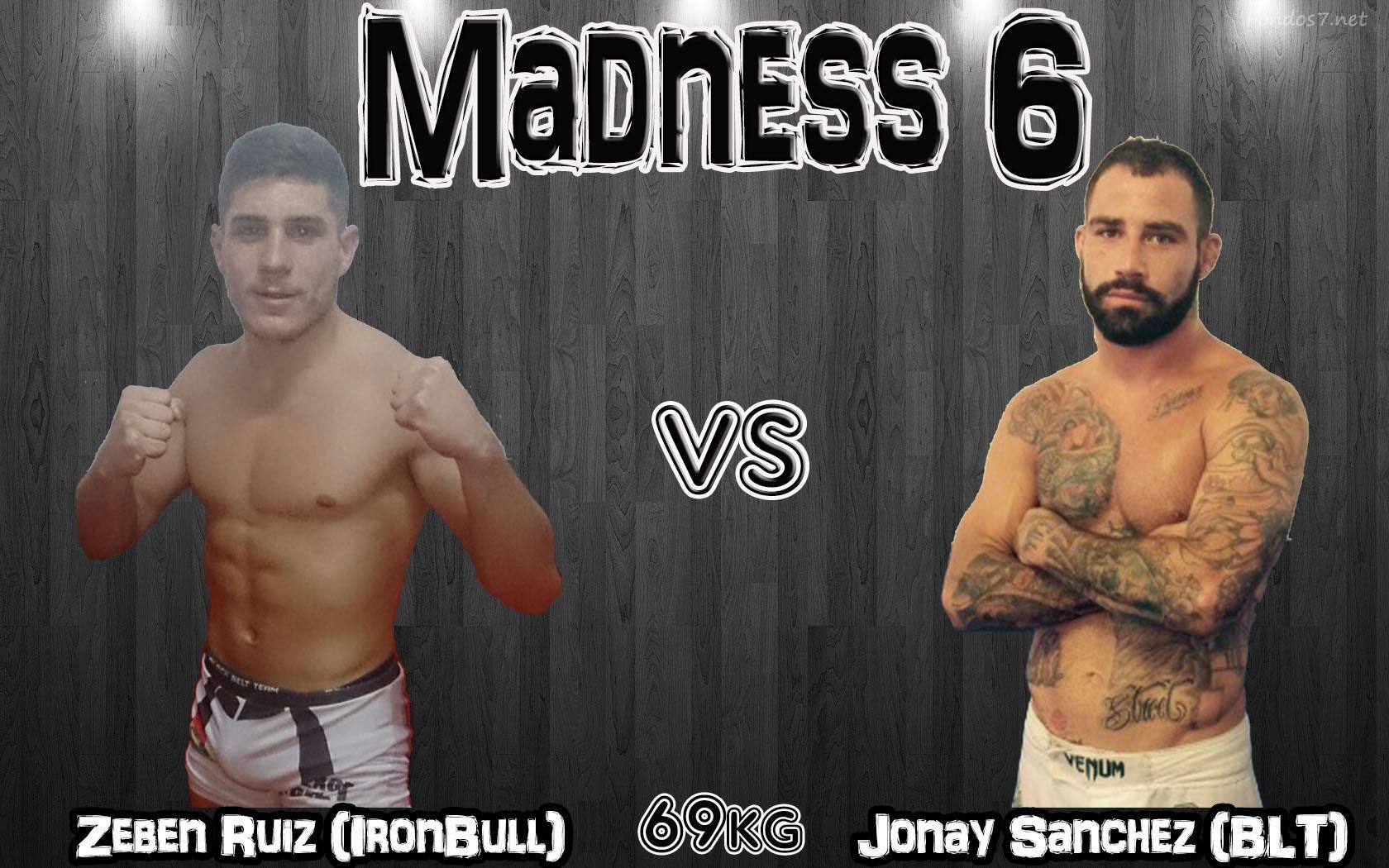 Zebenzui Ruiz (Iron Bull) vs Jonay Sanchez (BLT) 69kg